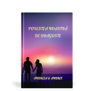 Carte cadou personalizata - Povestea noastra de dragoste